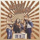 Play & Download Live in L.A. by The Barefoot Movement | Napster