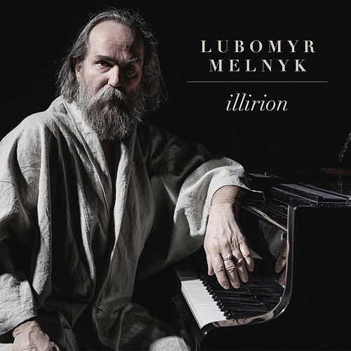Play & Download Illirion by Lubomyr Melnyk | Napster