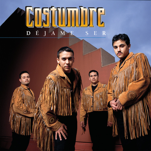 Play & Download Dejame Ser by La Costumbre | Napster