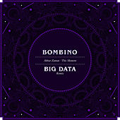Akhar Zaman (This Moment) (Big Data Remix) von Bombino
