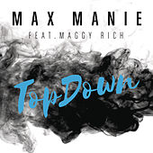 Play & Download TopDown by Max Manie | Napster