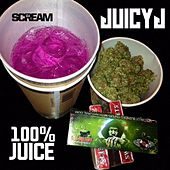 Play & Download 100% Juice by Juicy J | Napster