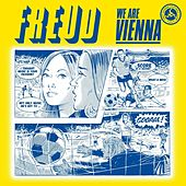 We Are Vienna by F.R.E.U.D.