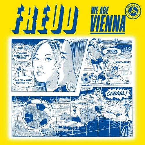 We Are Vienna by F.R.E.U.D.