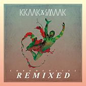 Play & Download Chrome Waves Remixed by Kraak & Smaak | Napster