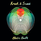 Play & Download Electric Hustle by Kraak & Smaak | Napster
