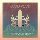 Play & Download Just Wanna Be Loved / Back Again by Kraak & Smaak | Napster