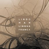 Play & Download Lingua Franca by Lindo Man | Napster