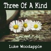 Three of a Kind by Luke Woodapple