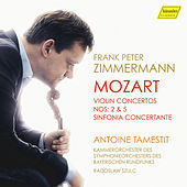 Play & Download Mozart: Violin Concertos Nos. 2 & 5 and Sinfonia concertante by Frank Peter Zimmermann | Napster