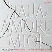 Italia, amore mio! by Various Artists
