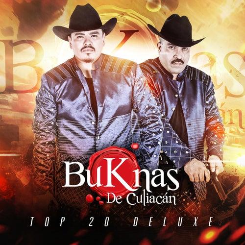 Play & Download Top 20 Deluxe by Los Buknas De Culiacan | Napster