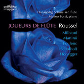Play & Download Roussel, Milhaud, Martinu, Poulenc, Schulhoff & Honegger: Music for Flute and Piano by Matteo Fossi | Napster