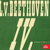 Play & Download Beethoven:  Symphony No. 4 in B-Flat Major, The King Stephan, Overture, Op. 117 by Czech Philharmonic Orchestra | Napster