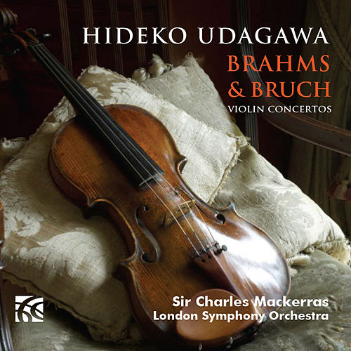Play & Download Brahms & Bruch: Violin Concertos by Hideko Udagawa | Napster