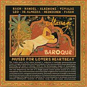 Play & Download Massage Baroque Music for Lovers Heartbeat by Various Artists | Napster