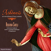 Regina Cæli: Louange mariale dans la musique baroque à Versailles von Various Artists