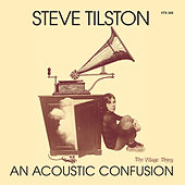 An Acoustic Confusion by Steve Tilston