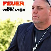 Play & Download Feuer (Radio Mix) by Ventilator | Napster