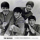 Early Recordings: 1958-1963 by The Beatles
