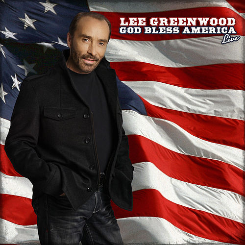 Play & Download Lee Greenwood God Bless America (Live) by Lee Greenwood | Napster
