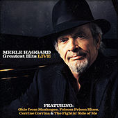 Play & Download Merle Haggard Greatest Hits (Live) by Merle Haggard | Napster