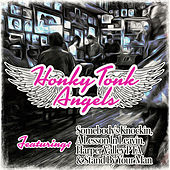 Play & Download Honky Tonk Angels by Various Artists | Napster