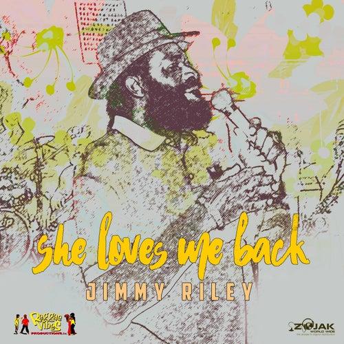 She Loves Me Back by Jimmy Riley