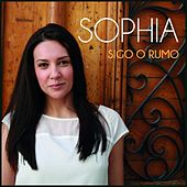 Play & Download Sigo o Rumo by Sophia | Napster