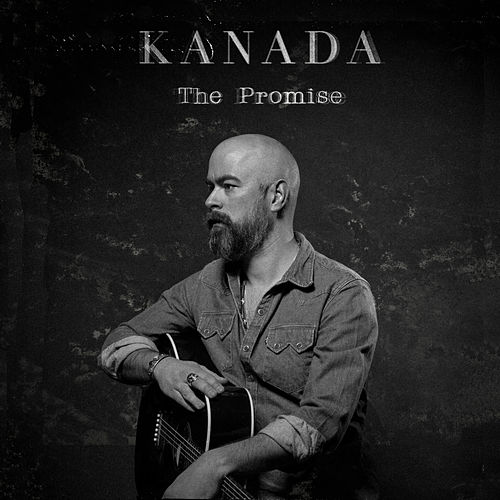 Play & Download The Promise by Kanada | Napster