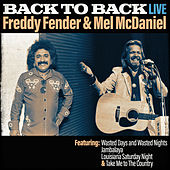 Play & Download Back To Back - Freddy Fender & Mel Mcdaniel (Live) by Various Artists | Napster