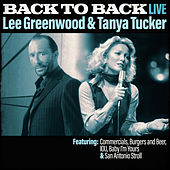 Play & Download Back To Back - Lee Greenwood & Tanya Tucker (Live) by Various Artists | Napster