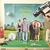 Play & Download The Family Fang (Original Motion Picture Soundtrack) by Carter Burwell | Napster