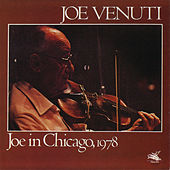Play & Download Joe In Chicago, 1978 by Joe Venuti | Napster