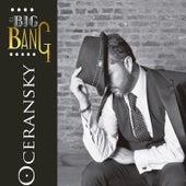 El Big Bang by Edgar Oceransky
