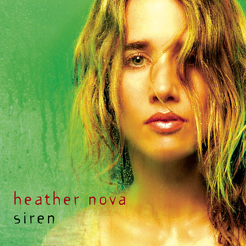 Play & Download Siren by Heather Nova | Napster