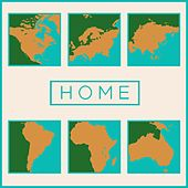Play & Download Home by Various Artists | Napster