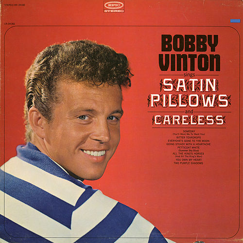 Play & Download Satin Pillows by Bobby Vinton | Napster