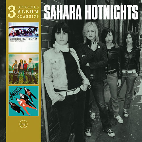 Original Album Classics by Sahara Hotnights