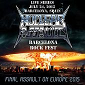 Play & Download Live in Barcelona, Spain by Nuclear Assault | Napster