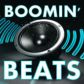 Play & Download Boomin' Beats, Vol. 3 by Hip Hop Beats | Napster