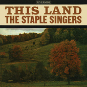 This Land by The Staple Singers