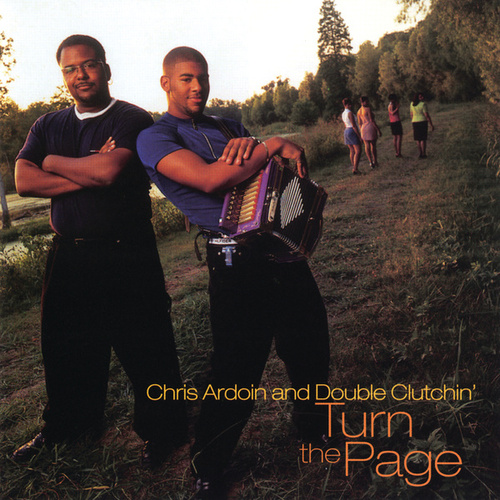 Play & Download Turn The Page by Chris Ardoin & Double Clutchin' | Napster