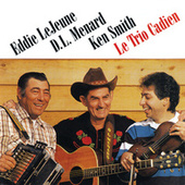 Play & Download Le Trio Cadien by Eddie LeJeune | Napster
