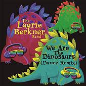 Play & Download We Are The Dinosaurs by The Laurie Berkner Band | Napster