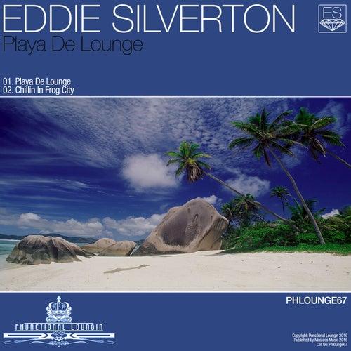 Playa de Lounge von Eddie Silverton