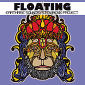 Play & Download Floating: EarthRise SoundSystem Remix Project by Earthrise Sound System | Napster