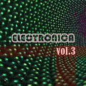 Electronica, Vol. 3 by Various Artists