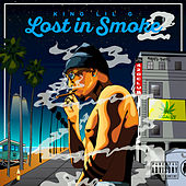Play & Download Lost In Smoke 2 by King Lil G | Napster