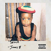 Sauce by Jimmy B